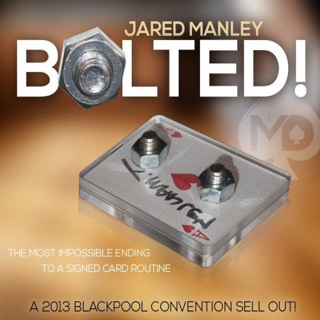 Bolted by Jared Manley - Magic Tricks The Leading Magic Shop UK